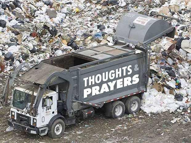Image result for thoughts and prayers garbage truck